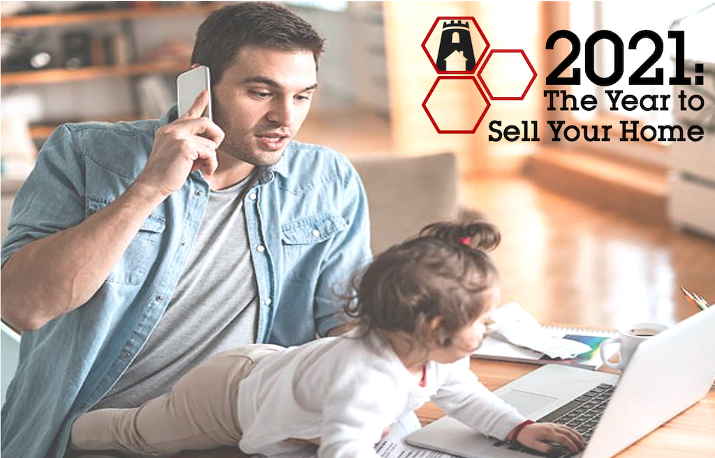 2021 The Year to Sell Your Home